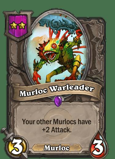 6Murloc Warleader